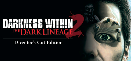 Darkness Within 2 The Dark Lineage Game Download For PC or Laptop