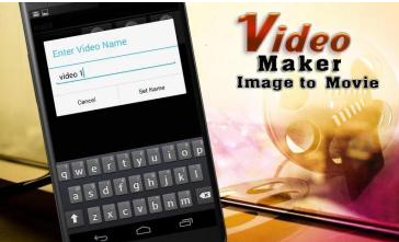 Video Maker Image to Movie Download Apk For Android
