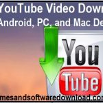 Top 20 YouTube Video Downloader For Android, PC, and Mac Devices