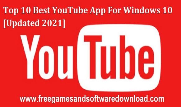 Best YouTube Apps For Windows 10