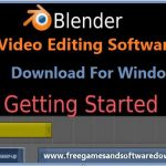Blender Video Editing Software Free Download For Windows