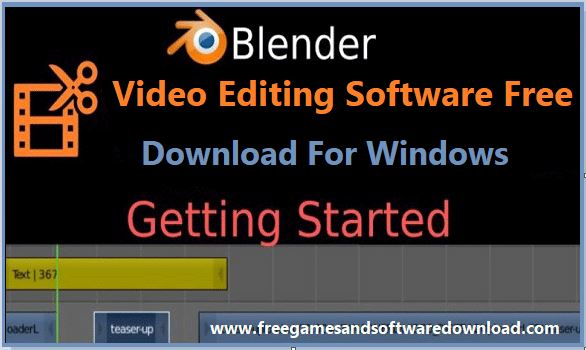 Blender Video Editing Software Download For Windows
