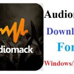 How to Download and Install Audiomack For PC/Windows/Mac