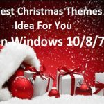 Latest Christmas Themes Idea On Windows 10/8/7
