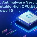 How to Fix Antimalware Service Executable High CPU Usage Windows 10